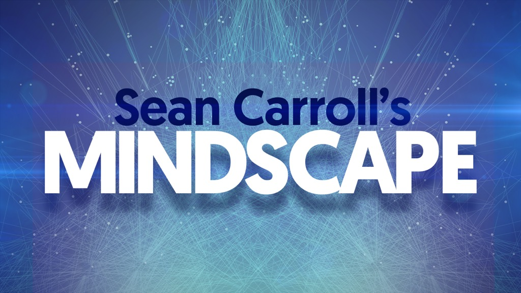 Sean Carroll's Mindscape Sean Carroll hosts conversations with the world's most interesting thinkers. Science, society, philosophy, culture, arts, and ideas.